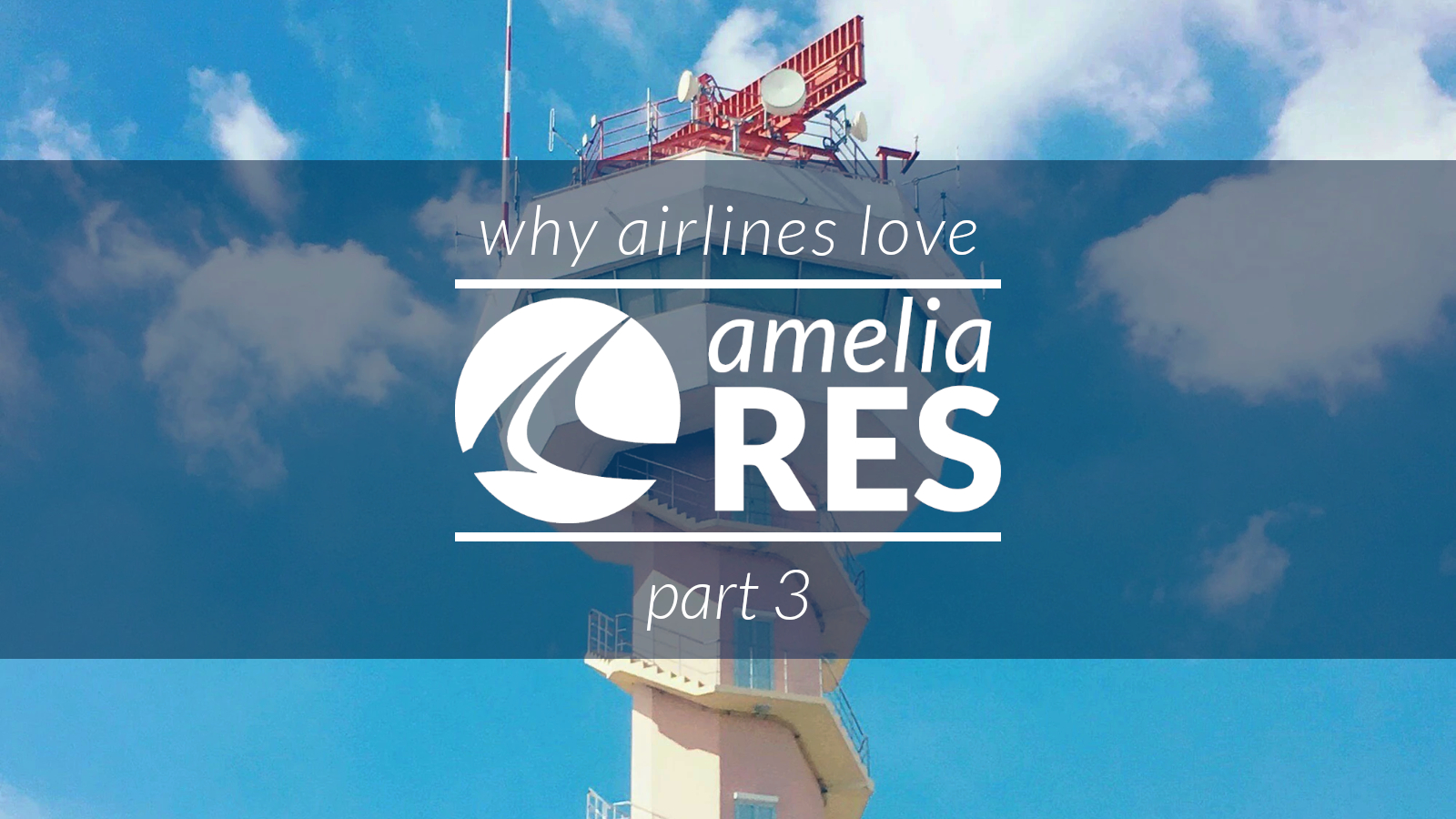 Blog & Social Content - Why Airlines Love ameliaRES, Part 03 (1,600 x 900)